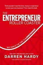 The Entrepreneur Roller Coaster af Darren Hardy