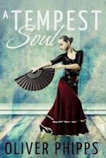 A Tempest Soul af Oliver Phipps