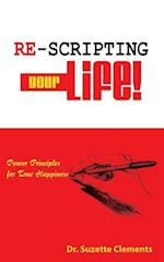 Re-Scripting Your Life