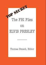 FBI Files on Elvis Presley