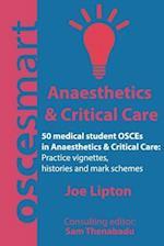 Oscesmart - 50 Medical Student Osces in Anaesthetics & Critical Care