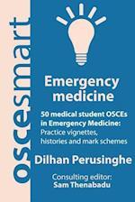 Oscesmart - 50 Medical Student Osces in Emergency Medicine