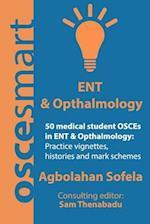 Oscesmart - 50 Medical Student Osces in Ent & Opthalmology