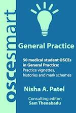 Oscesmart - 50 Medical Student Osces in General Practice