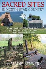 Sacred Sites in North Star Country