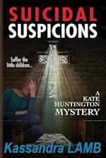Suicidal Suspicions