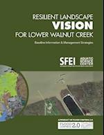 Resilient Landscape Vision for Lower Walnut Creek
