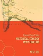 Tijuana River Valley Historical Ecology Investigation