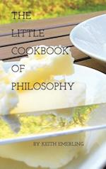 The Little Cookbook of Philosophy