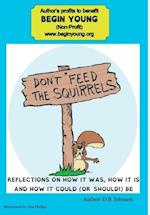Don't Feed the Squirrels af D. B. Johnson
