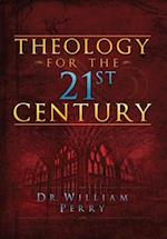 Theology for the 21st Century af William Perry