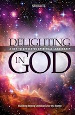 Delighting in God af Gil Stieglitz