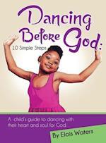 Dancing Before God