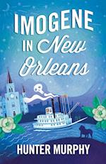Imogene in New Orleans af Hunter Murphy