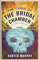 The Curse of the Bridal Chamber: An Imogene and the Boys Novel af Hunter Murphy