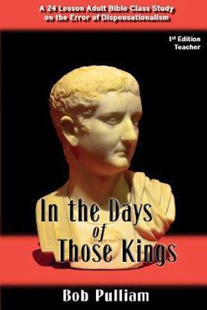Bog, paperback In the Days of Those Kings af Bob Pulliam