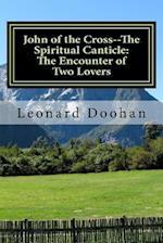 John of the Cross--The Spiritual Canticle
