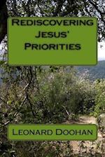 Rediscovering Jesus' Priorities af Leonard Doohan