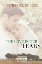 The Love in Our Tears