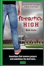 Retribution High - Standard Version af Bob Gale