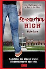 Retribution High - Explicit Version af Bob Gale