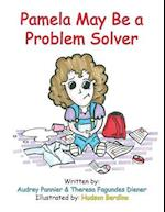 Pamela May Be a Problem Solver (Pam Learns, nr. 4)