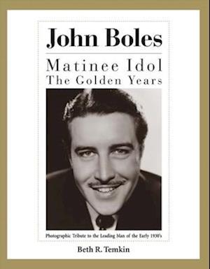 Bog, hardback John Boles af Beth R. Temkin
