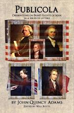 Publicola: Observations on Paine's Rights of Man in a series of letters af John Quincy Adams