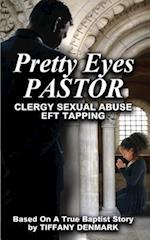 Pretty Eyes Pastor