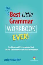 The Best Little Grammar Workbook Ever!