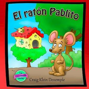 Bog, paperback El Raton Pablito af Craig Klein Dexemple