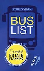 The Bus List-Essential Estate Planning