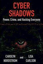 Cyber Shadows af Carolyn Nordstrom, Lisa Carlson