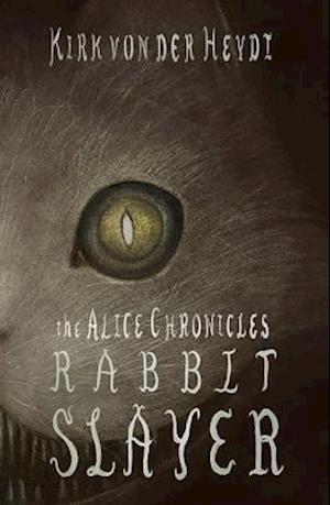 Bog, paperback Rabbit Slayer af Kirk Von Der Heydt