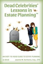 Dead Celebrities' Lessons in Estate Planning