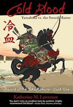 Cold Blood (Sword of the Taka Samurai, nr. 1)