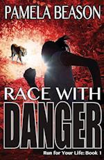 Race with Danger af Pamela Beason