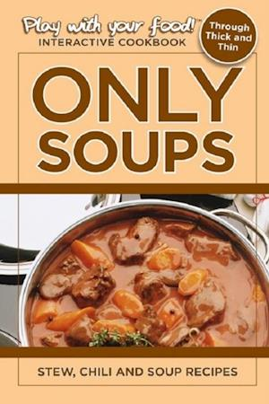 Only Soups af Quentin Erickson
