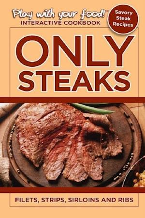Only Steaks af Quentin Erickson