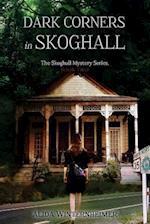 Dark Corners in Skoghall
