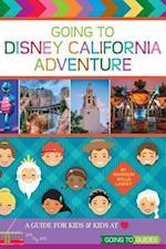 Going to Disney California Adventure