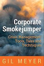 Corporate Smokejumper