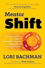 Mentorshift af Lori a. Bachman