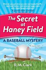 The Secret at Haney Field af R. M. Clark