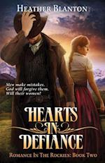Hearts in Defiance (Romance in the Rockies, nr. 2)