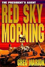 Red Sky Morning - Large Print Version