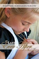 At Last Ever After af Edithe Kingsburrow