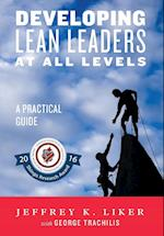 Developing Lean Leaders at All Levels: A Practical Guide af Jeffrey Liker