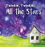 Twinkle, Twinkle, All the Stars
