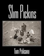 Slim Pickins